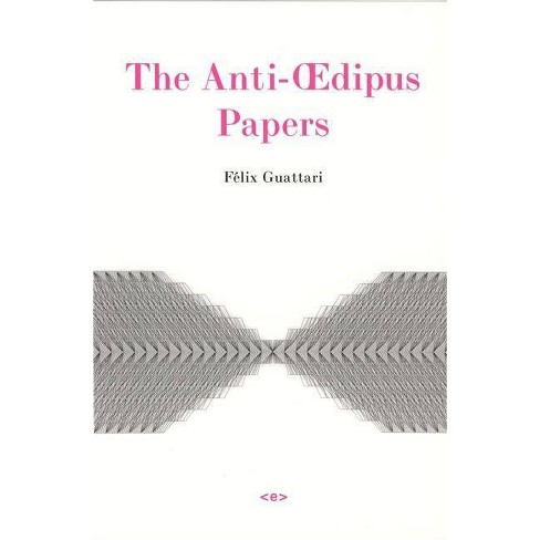 The Anti-Oedipus Papers - (Semiotext(e) Foreign Agents) by  F�lix Guattari (Paperback) - image 1 of 1