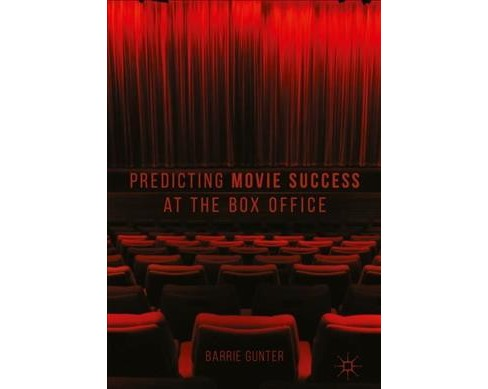 Predicting Movie Success at the Box Office -  by Barrie Gunter (Hardcover) - image 1 of 1