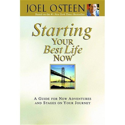 Starting Your Best Life Now (Hardcover) by Joel Osteen - image 1 of 1
