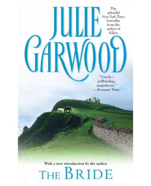 Bride -  Reissue by Julie Garwood (Paperback) - image 1 of 1