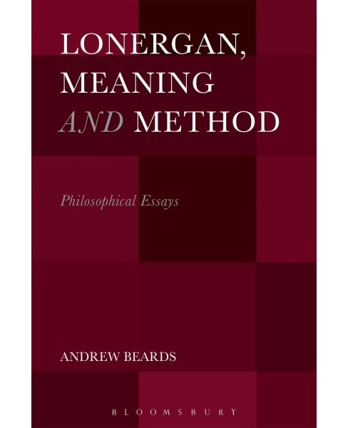 Lonergan, Meaning and Method : Philosophical Essays (Hardcover) (Andrew Beards) - image 1 of 1