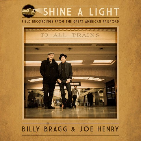 Billy Bragg - Shine A Light:Field Recordings/Great (CD) - image 1 of 1