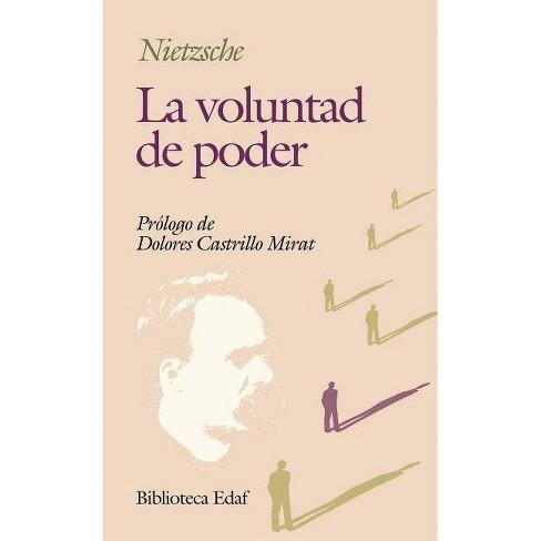 La Voluntad de Poder - (Biblioteca Edaf) by  Friedrich Wilhelm Nietzsche (Paperback) - image 1 of 1