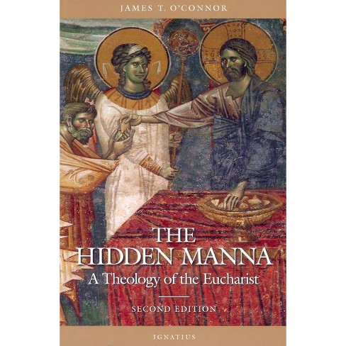 The Hidden Manna - 2 Edition by  Rev James T O'Connor (Paperback) - image 1 of 1