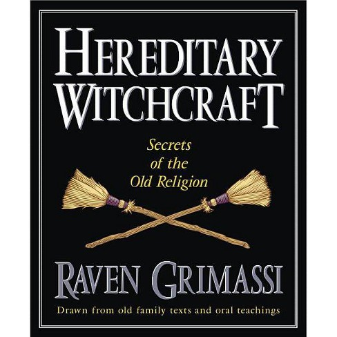 Hereditary Witchcraft - by  Raven Grimassi (Paperback) - image 1 of 1