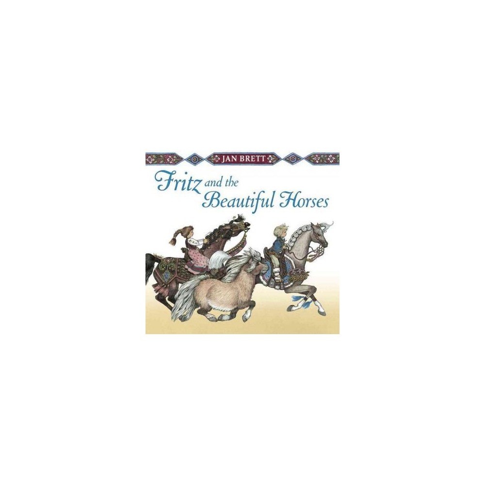 Fritz and the Beautiful Horses (Reissue) (School And Library)
