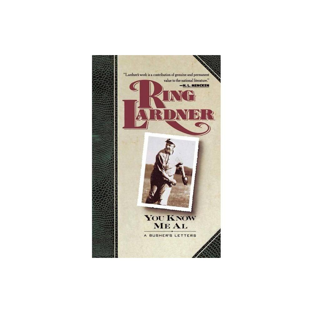 You Know Me Al By Lardner Paperback