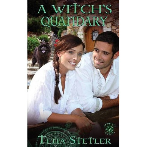 A Witch's Quandary - (Demon's Witch) by  Tena Stetler (Paperback) - image 1 of 1