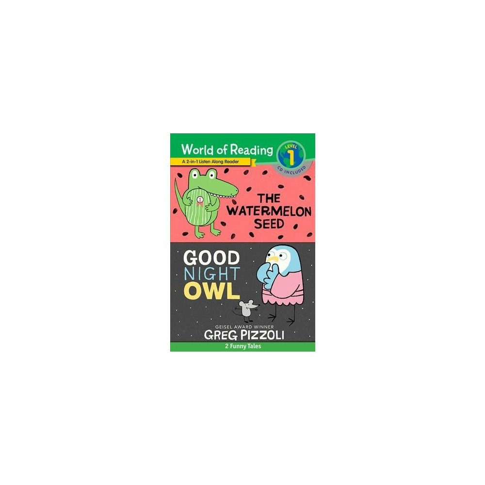 Watermelon Seed & the and Good Night Owl : 2 Funny Tales! - by Greg Pizzoli (Hardcover)