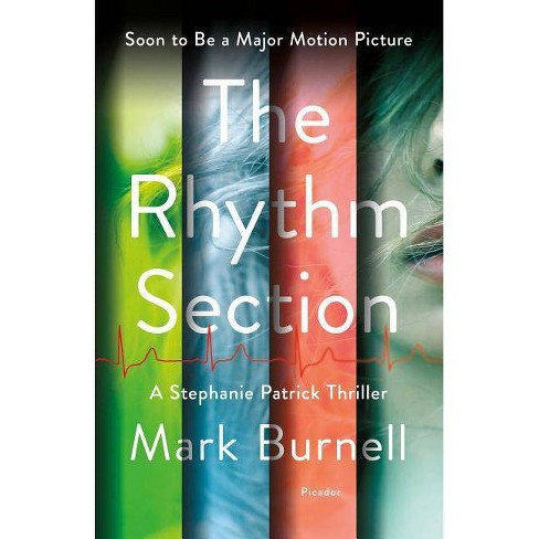 The Rhythm Section - (Stephanie Patrick Thrillers) by  Mark Burnell (Hardcover) - image 1 of 1