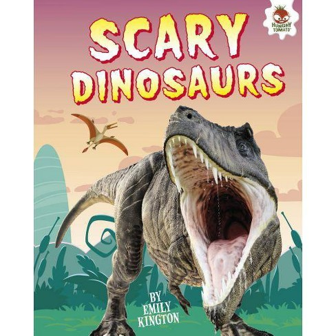 Scary Dinosaurs - (My Favorite Dinosaurs) by  Emily Kington (Hardcover) - image 1 of 1