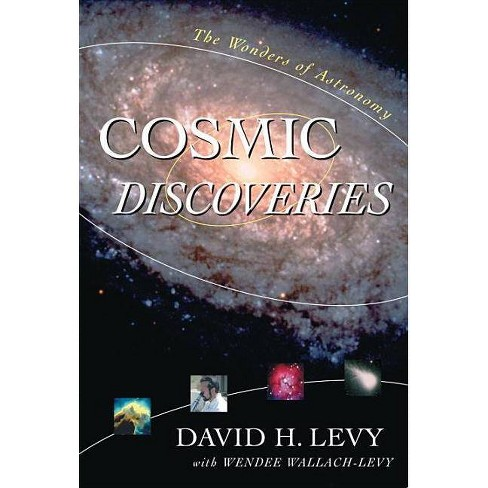 Cosmic Discoveries - by  Wendee Wallach Levy (Hardcover) - image 1 of 1