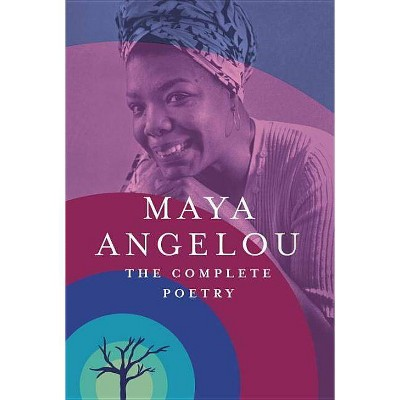 The Complete Poetry (Hardcover) by Maya Angelou
