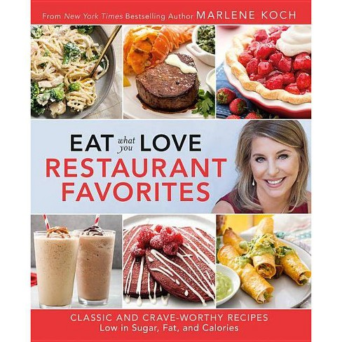 Eat What You Love: Restaurant Favorites - by  Marlene Koch (Hardcover) - image 1 of 1