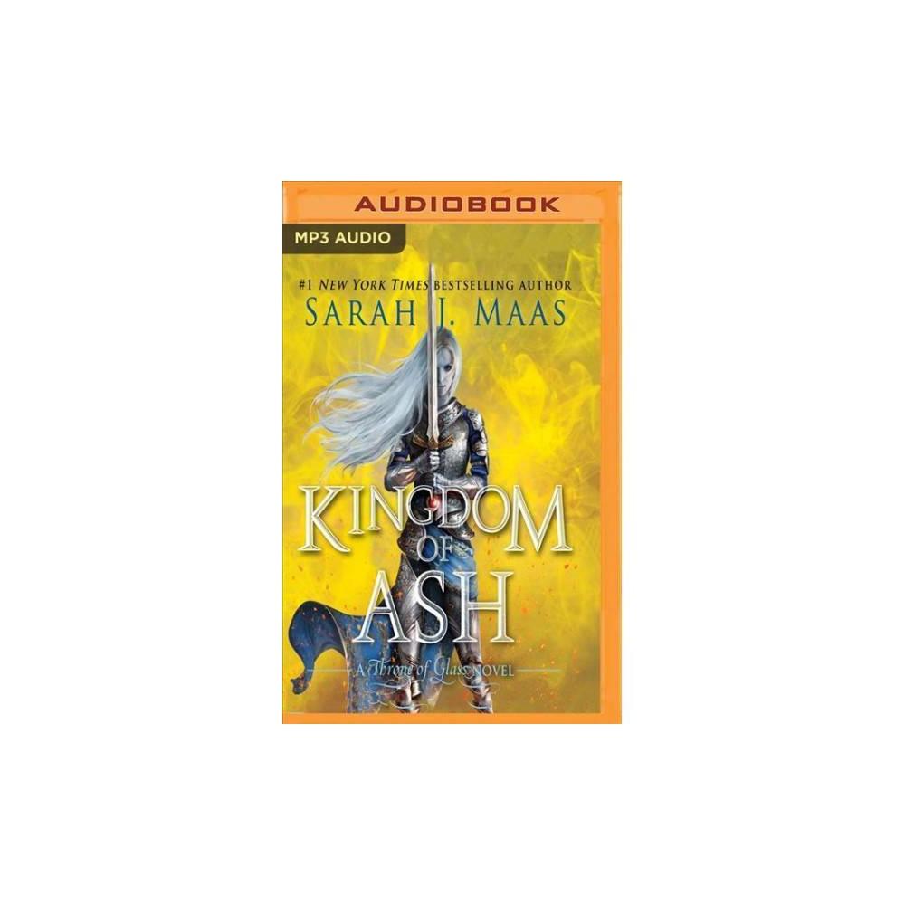 Kingdom of Ash - MP3 Una (Throne of Glass) by Sarah J. Maas (MP3-CD)