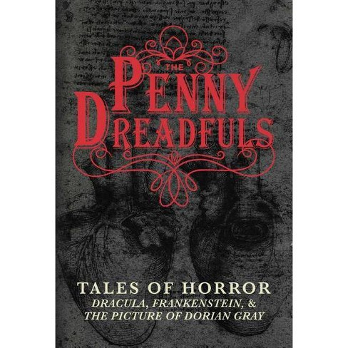 The Penny Dreadfuls - by  Bram Stoker & Mary Shelley & Oscar Wilde (Hardcover) - image 1 of 1