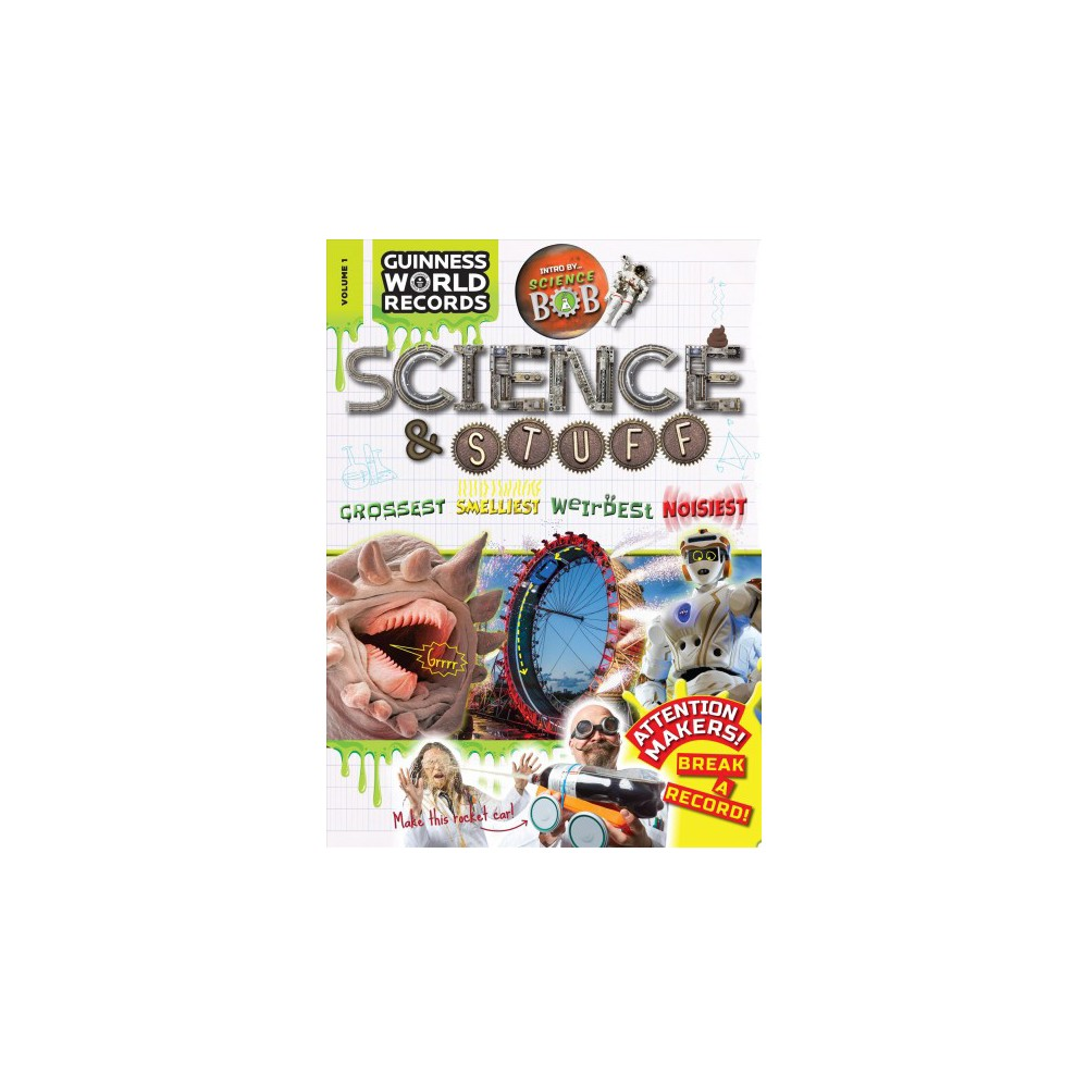 Guinness World Records : Science & Stuff - (Guinness World Records) Book 1 (Paperback)