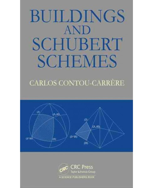 Buildings and Schubert Schemes (Hardcover) (Carlos Contou-carrere) - image 1 of 1