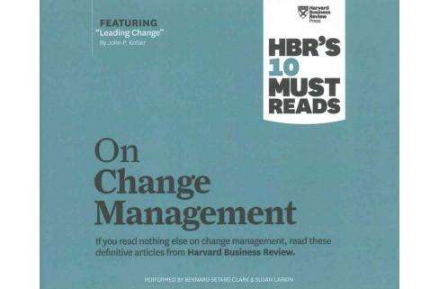 HBR's 10 Must Reads on Change Management (Unabridged) (CD/Spoken Word) - image 1 of 1