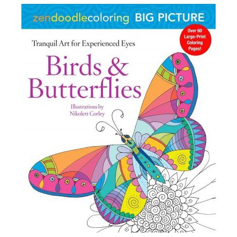 Zendoodle Coloring Big Picture Birds Butterflies Tranquil