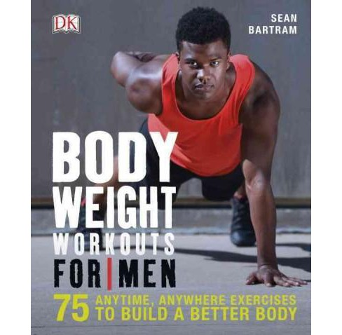 Bodyweight Workouts for Men (Paperback) (Sean Bartram) - image 1 of 1