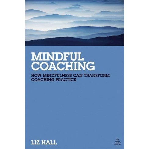 Mindful Coaching - by  Liz Hall (Paperback) - image 1 of 1