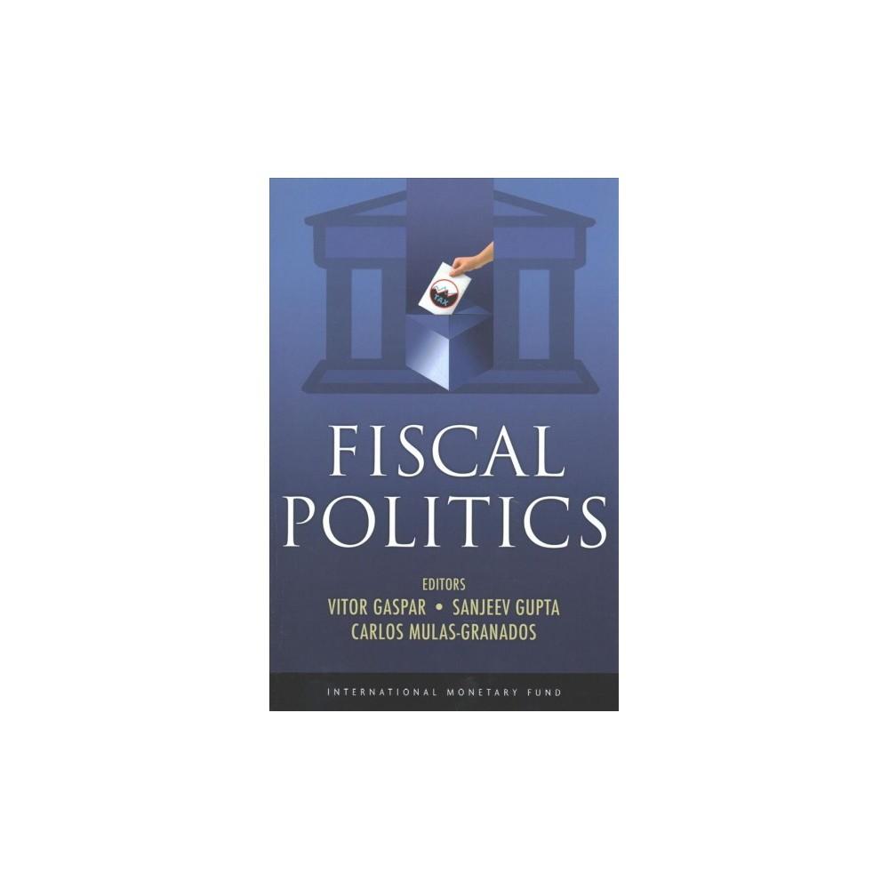 Fiscal Politics - (Paperback)