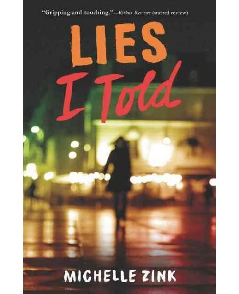 Lies I Told (Reprint) (Paperback) (Michelle Zink) - image 1 of 1