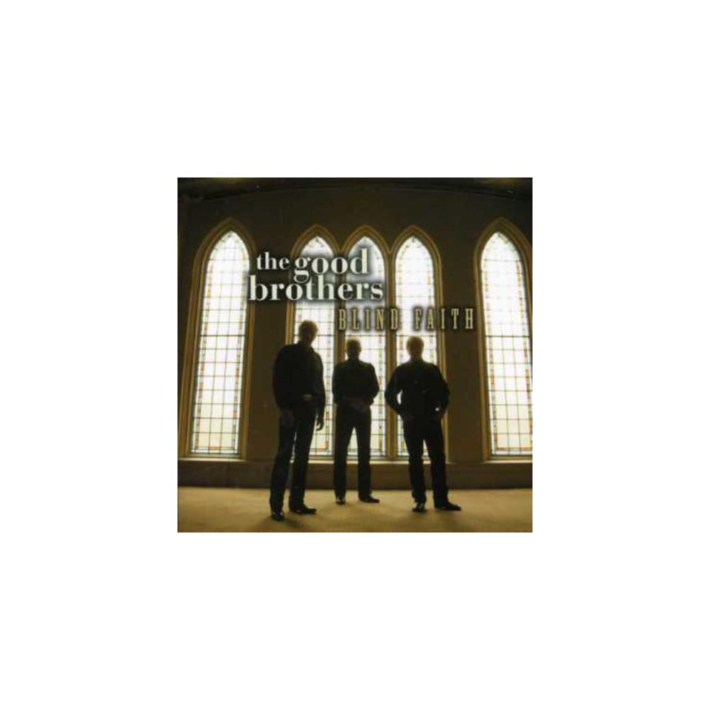 Good Brothers - Blind Faith (CD)