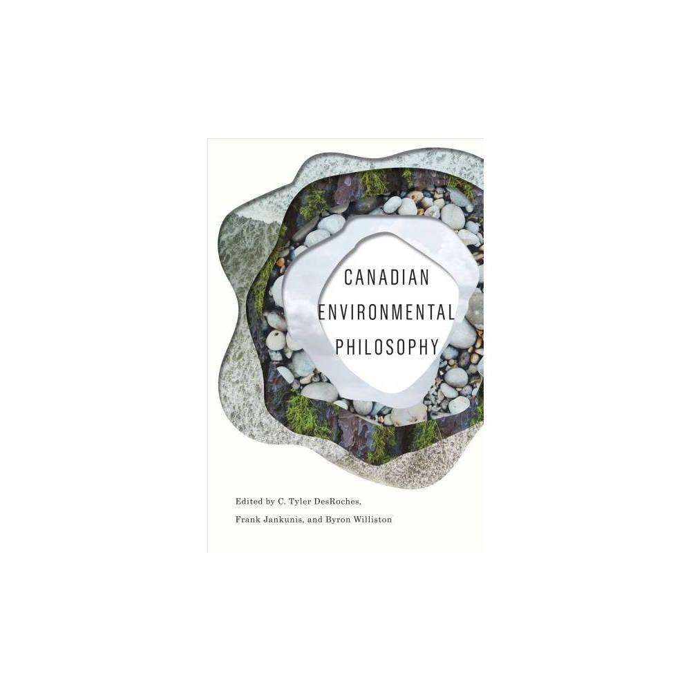 Canadian Environmental Philosophy - (Hardcover)
