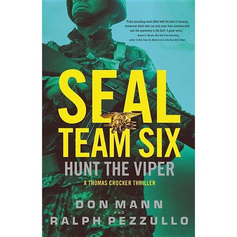 Seal Team Six: Hunt the Viper - (Thomas Crocker Thriller) by  Don Mann & Ralph Pezzullo (Paperback) - image 1 of 1