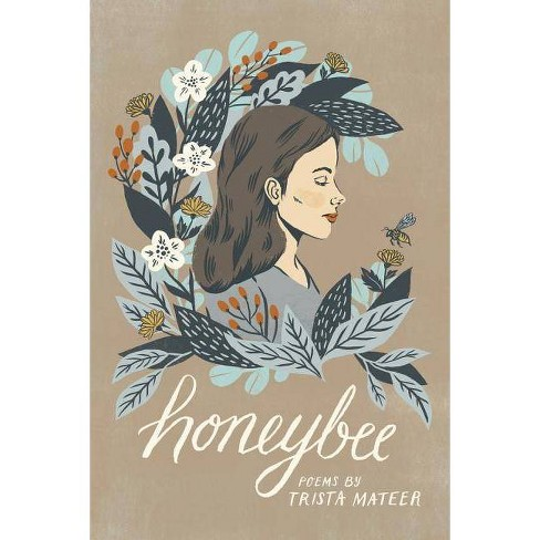 Honeybee - 2 Edition by  Trista Mateer (Paperback) - image 1 of 1