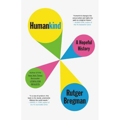 Humankind - by  Rutger Bregman (Hardcover)