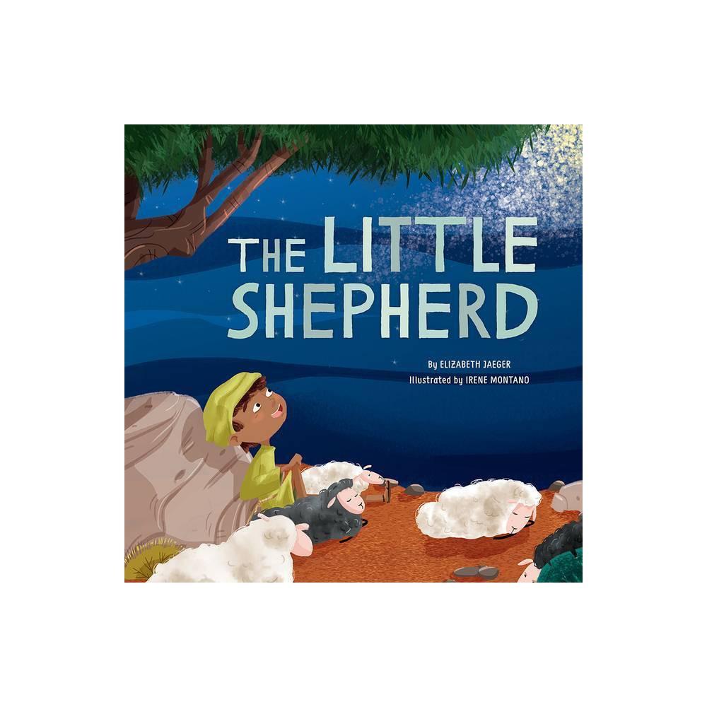 The Little Shepherd By Elizabeth Jaeger Hardcover