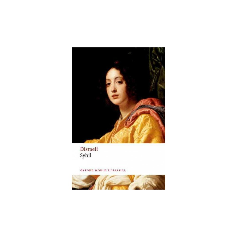 Sybil : Or, the Two Nations (Paperback) (Earl of Beaconsfield Benjamin Disraeli)
