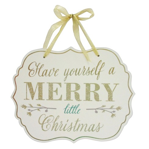 Have Yourself A Merry Little Christmas Sign.Have Yourself A Merry Little Christmas Hanging Wall Sign Wondershop