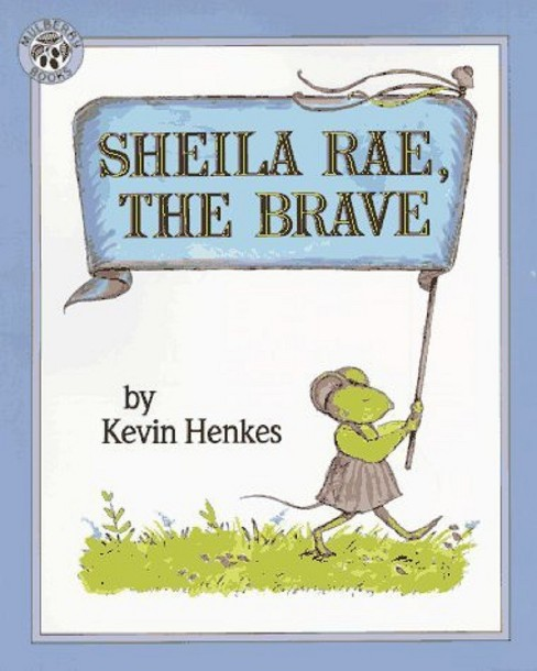 Sheila Rae, the Brave (Paperback) (Kevin Henkes) - image 1 of 1