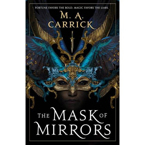 The Mask of Mirrors - (Rook & Rose) by  M A Carrick (Paperback) - image 1 of 1