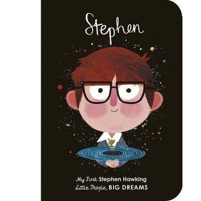 Stephen Hawking - (Little People, Big Dreams)by Maria Isabel Sanchez Vegara (Board_book)