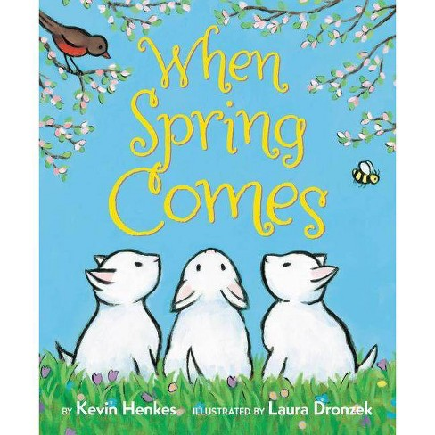 When Spring Comes - by  Kevin Henkes (Board Book) - image 1 of 1