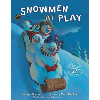 Snowmen at Play - by  Caralyn Buehner (Paperback)