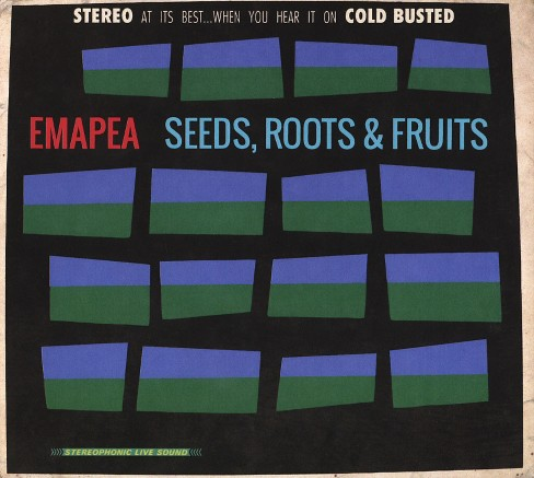 Emapea - Seeds roots & fruits (CD) - image 1 of 1