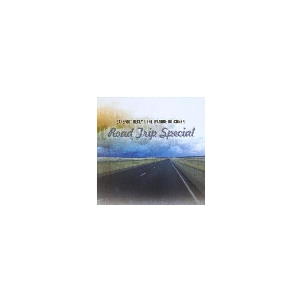 Barefoot Becky & The - Road Trip Special (CD)