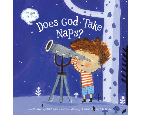 Does God Take Naps? (Hardcover) (Crystal Bowman & Teri Mckinley) - image 1 of 1