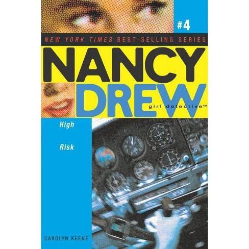 High Risk - (Nancy Drew: Girl Detective (Aladdin)) by  Carolyn Keene (Paperback) - image 1 of 1