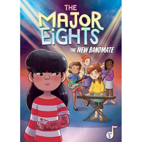 The Major Eights: The New Bandmate - by  Melody Reed (Hardcover) - image 1 of 1