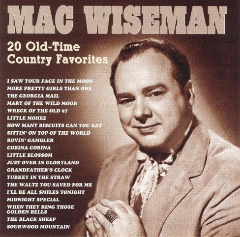 Mac Wiseman - 20 Old Time Country Favorites (CD) - image 1 of 2
