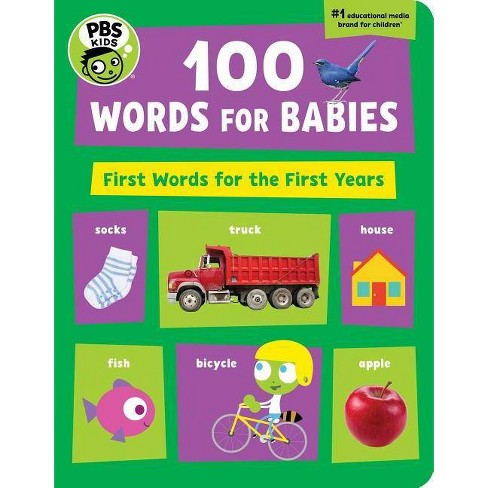 PBS Kids 100 Words for Babies - by  The Early Childhood Experts at Pbs Kids (Board_book) - image 1 of 1