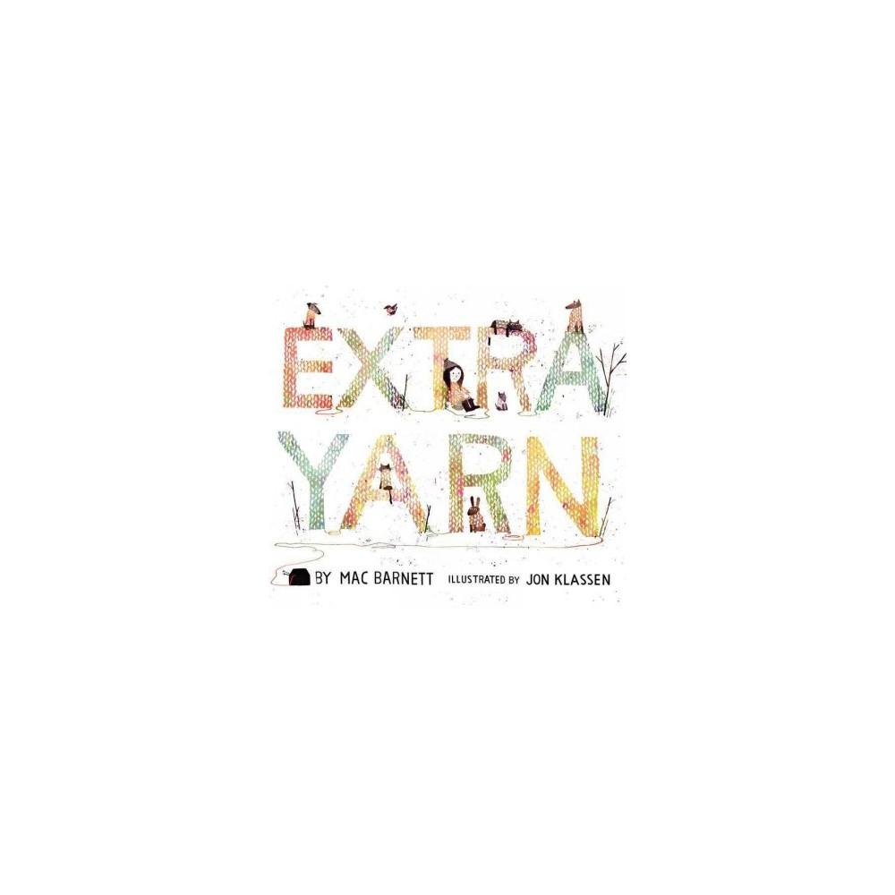Extra Yarn (School And Library) (Mac Barnett)