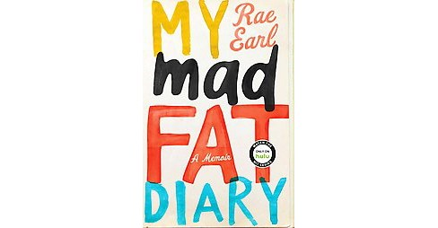 My Mad Fat Diary (Paperback) (Rae Earl) - image 1 of 1